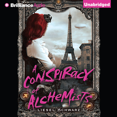 A Conspiracy of Alchemists Audiobook, by Liesel Schwarz