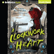 A Clockwork Heart Audiobook, by Liesel Schwarz