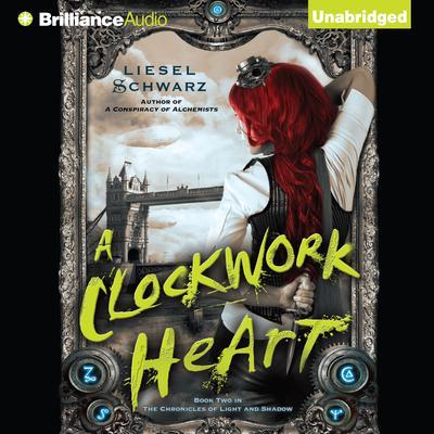 A Clockwork Heart Audiobook, by Liesel Schwarz