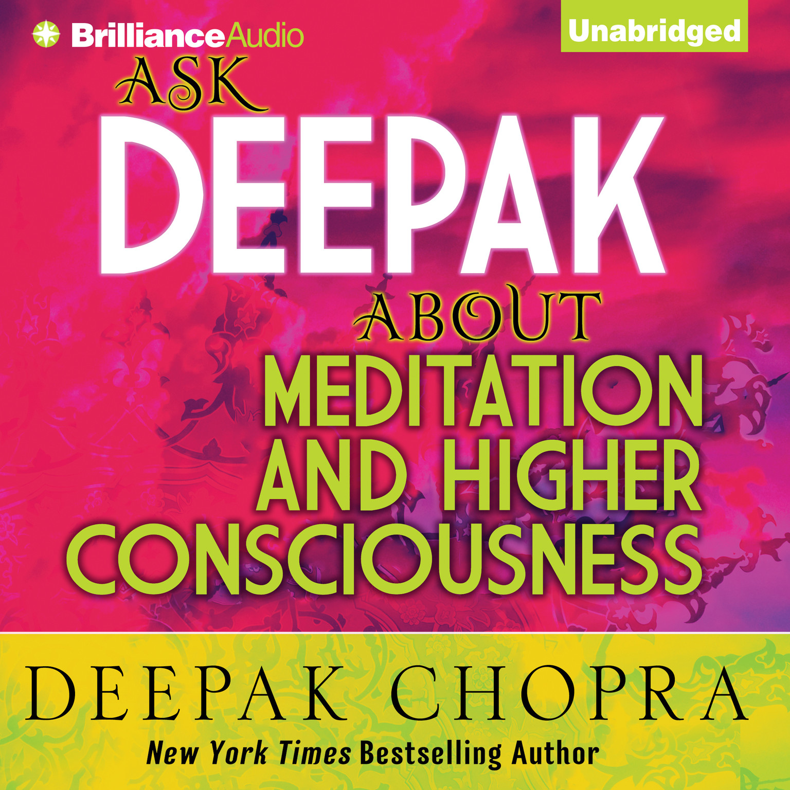 Printable Ask Deepak about Meditation and Higher Consciousness Audiobook Cover Art