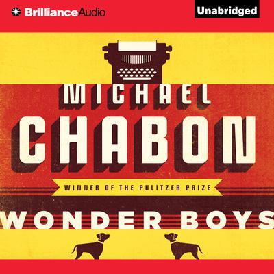 Wonder Boys Audiobook, by Michael Chabon
