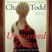 An Unmarked Grave: A Bess Crawford Mystery, by Charles Todd