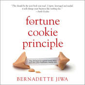 The Fortune Cookie Principle: The 20 Keys to a Great Brand Story and Why Your Business Needs One, by Bernadette Jiwa