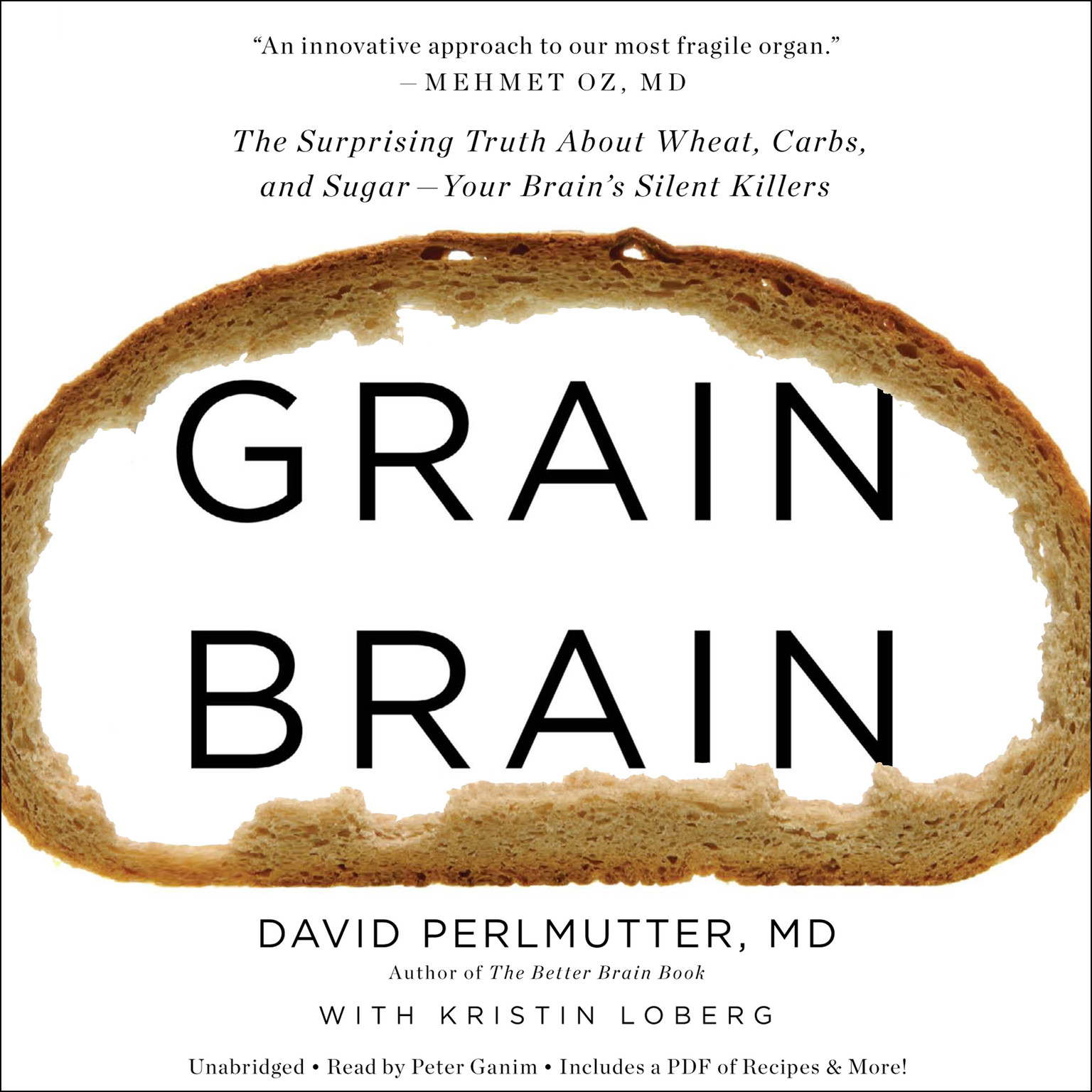 Printable Grain Brain: The Surprising Truth about Wheat, Carbs,  and Sugar--Your Brain's Silent Killers Audiobook Cover Art