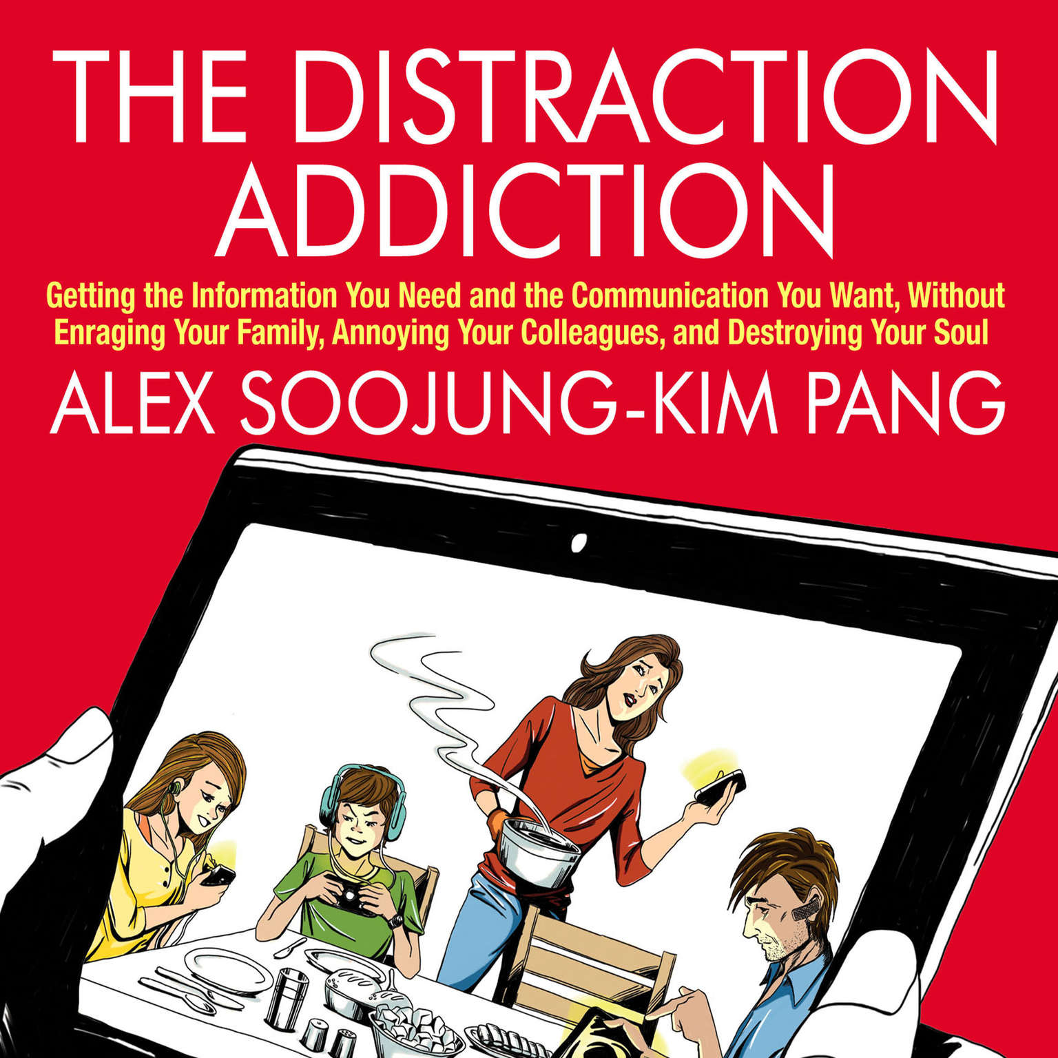Printable The Distraction Addiction: Getting the Information You Need and the Communication You Want, Without Enraging Your Family, Annoying Your Colleagues, and Destroying Your Soul Audiobook Cover Art