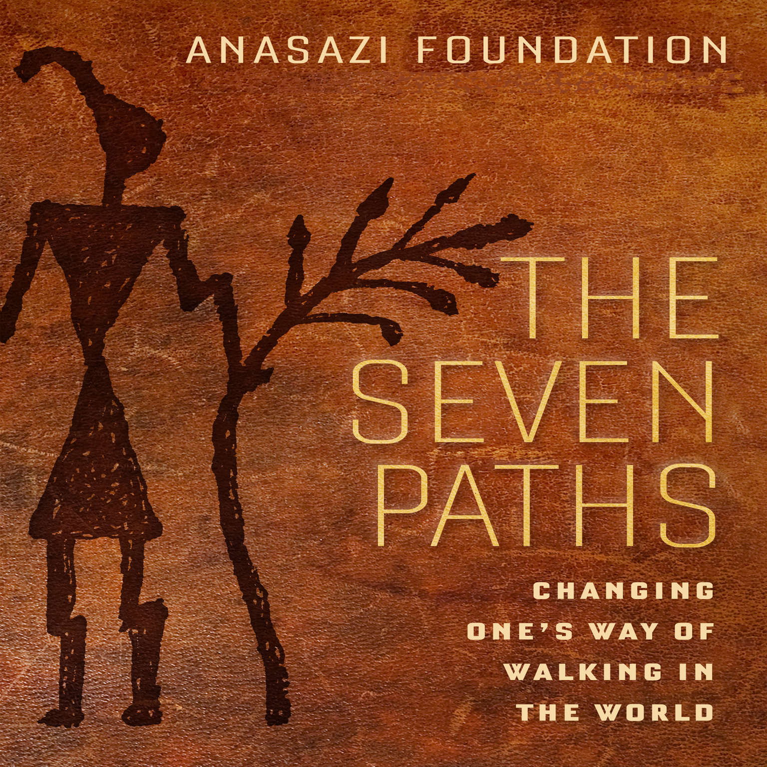 Printable The Seven Paths: Changing One's Way of Walking in the World Audiobook Cover Art