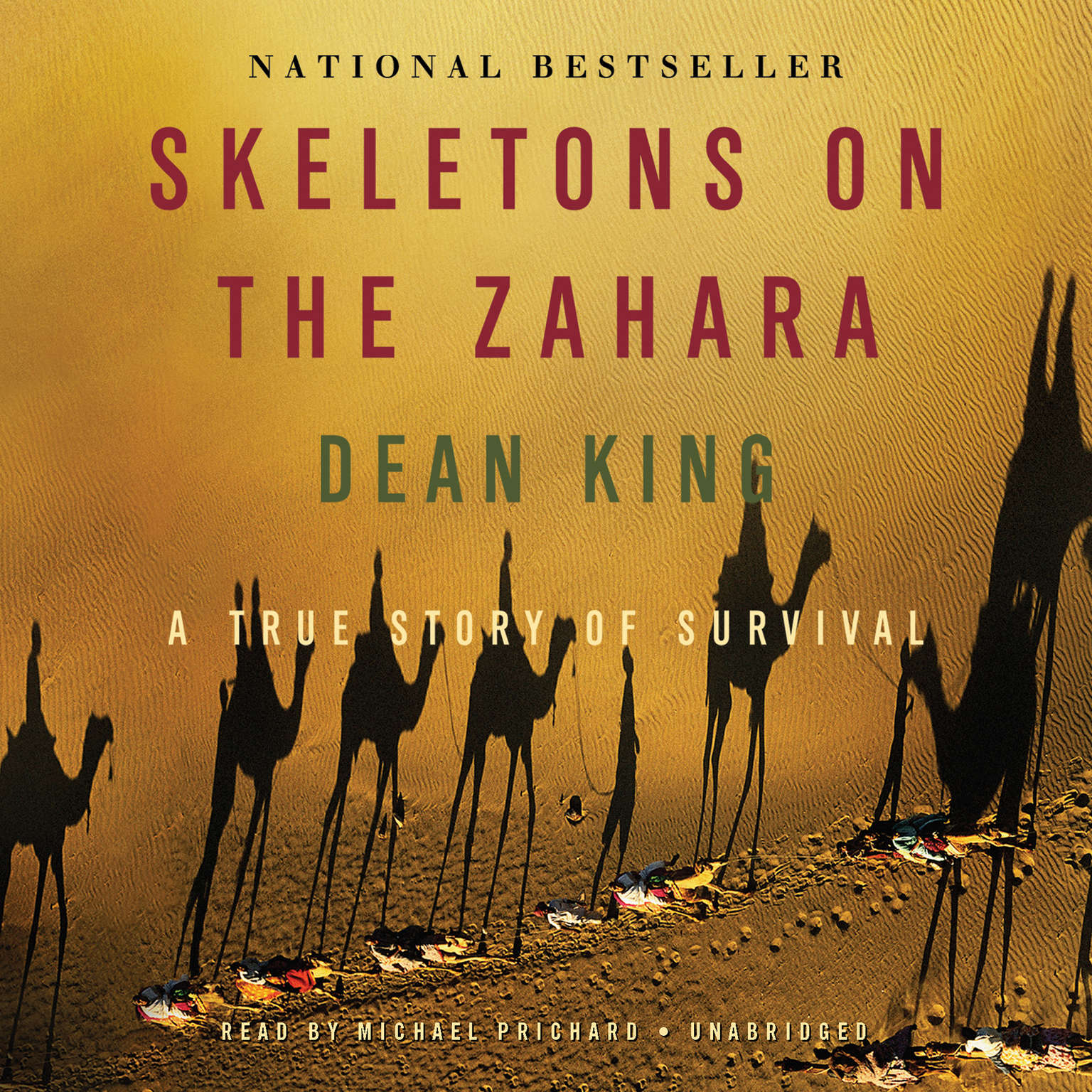Printable Skeletons on the Zahara: A True Story of Survival Audiobook Cover Art