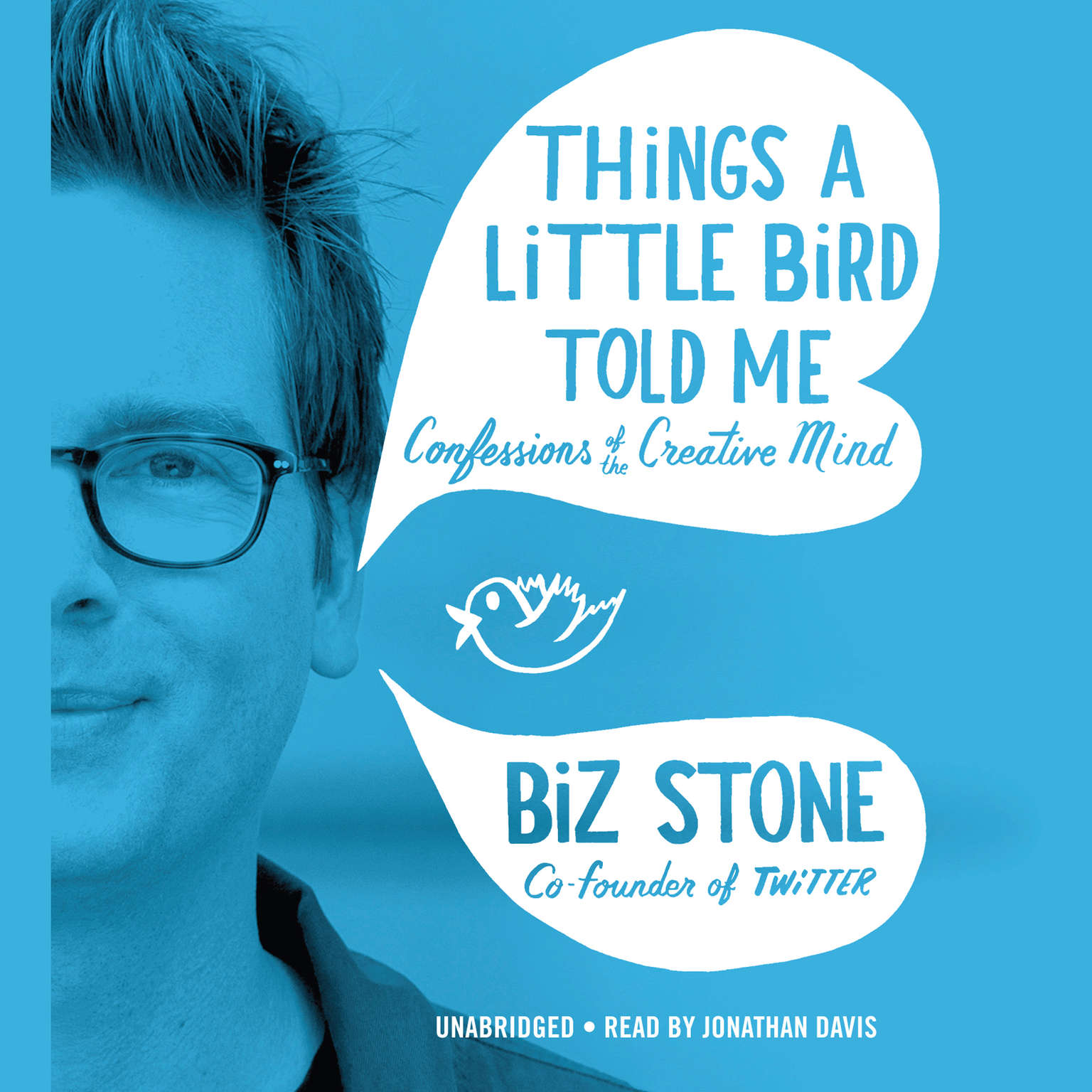 Printable Things a Little Bird Told Me: Confessions of the Creative Mind Audiobook Cover Art