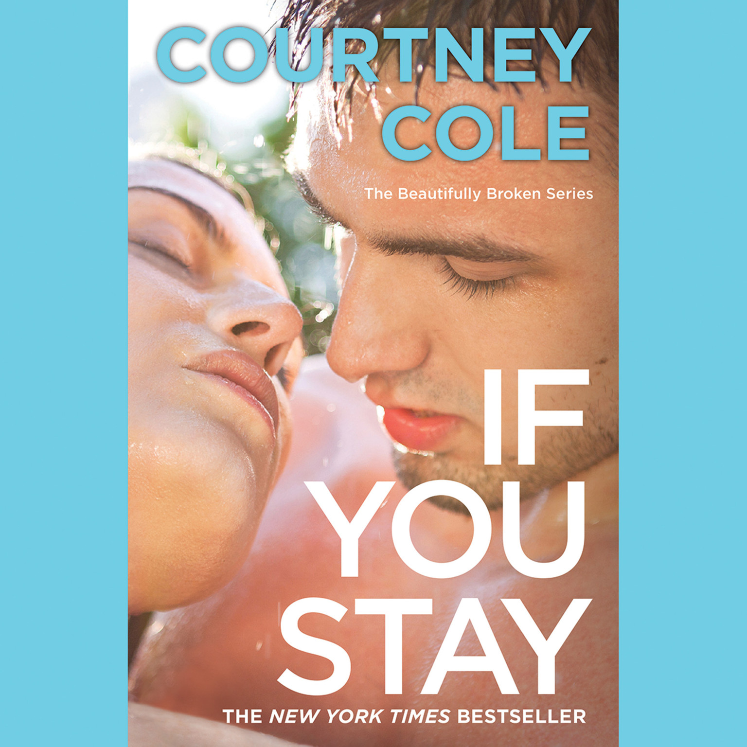 Printable If You Stay: The Beautifully Broken Series: Book 1 Audiobook Cover Art