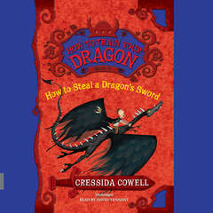 How to Steal a Dragon's Sword Audiobook, by Cressida Cowell