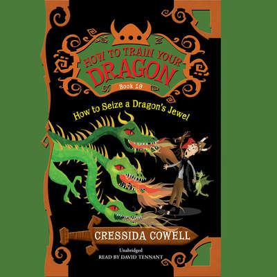 How to Seize a Dragon's Jewel Audiobook, by Cressida Cowell