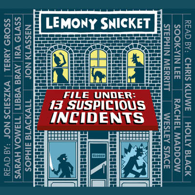 File Under:13 Suspicious Incidents Audiobook, by Lemony Snicket