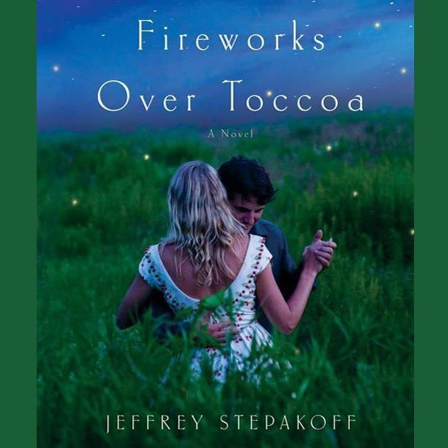 Printable Fireworks Over Toccoa: A Novel Audiobook Cover Art