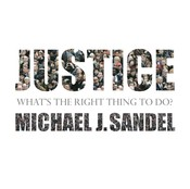 Justice: Whats the Right Thing to Do? Audiobook, by Sebastian Faulks, Michael J. Sandel