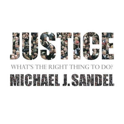 Justice: Whats the Right Thing to Do? Audiobook, by Sebastian Faulks
