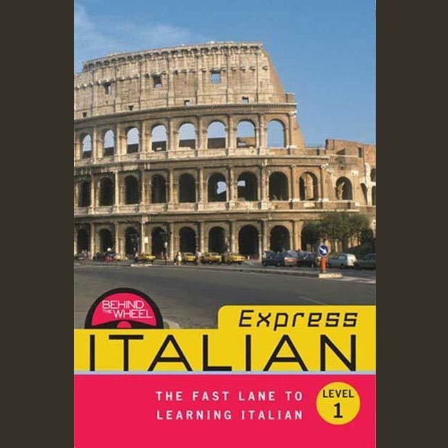 Printable Behind the Wheel Express - Italian 1: The Fast Lane to Learning Italian Audiobook Cover Art