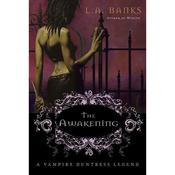 The Awakening Audiobook, by L. A. Banks