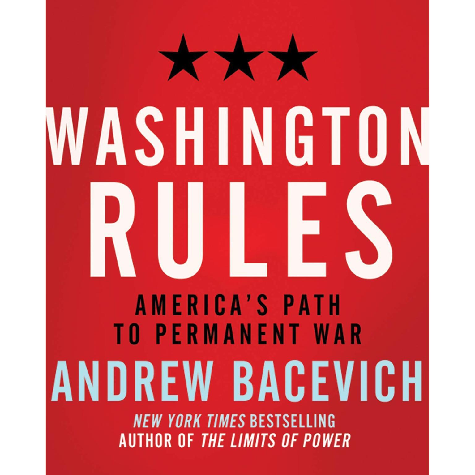 Printable Washington Rules: America's Path to Permanent War Audiobook Cover Art