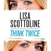 Think Twice: Cancelled Audiobook, by Lisa Scottoline, Scottoline Lisa