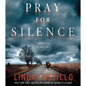 Pray for Silence: A Kate Burkholder Novel Audiobook, by Linda Castillo, Lina Castillo
