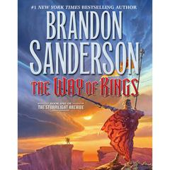 The Way of Kings: Book One of the Stormlight Archive Audiobook, by Brandon Sanderson