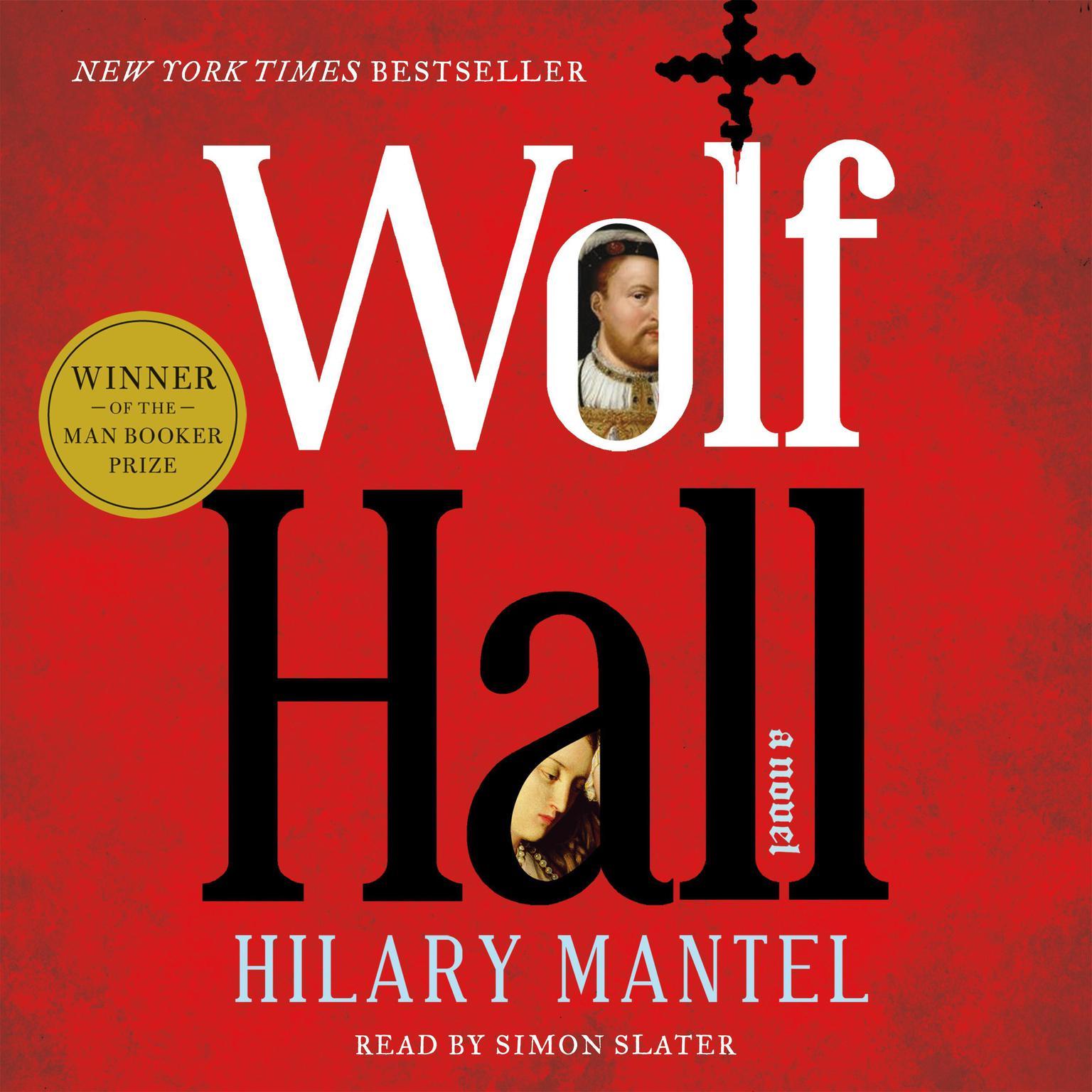 Printable Wolf Hall: A Novel Audiobook Cover Art