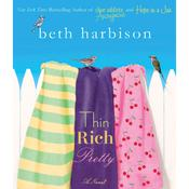 Thin, Rich, Pretty: A Novel Audiobook, by Beth Harbison