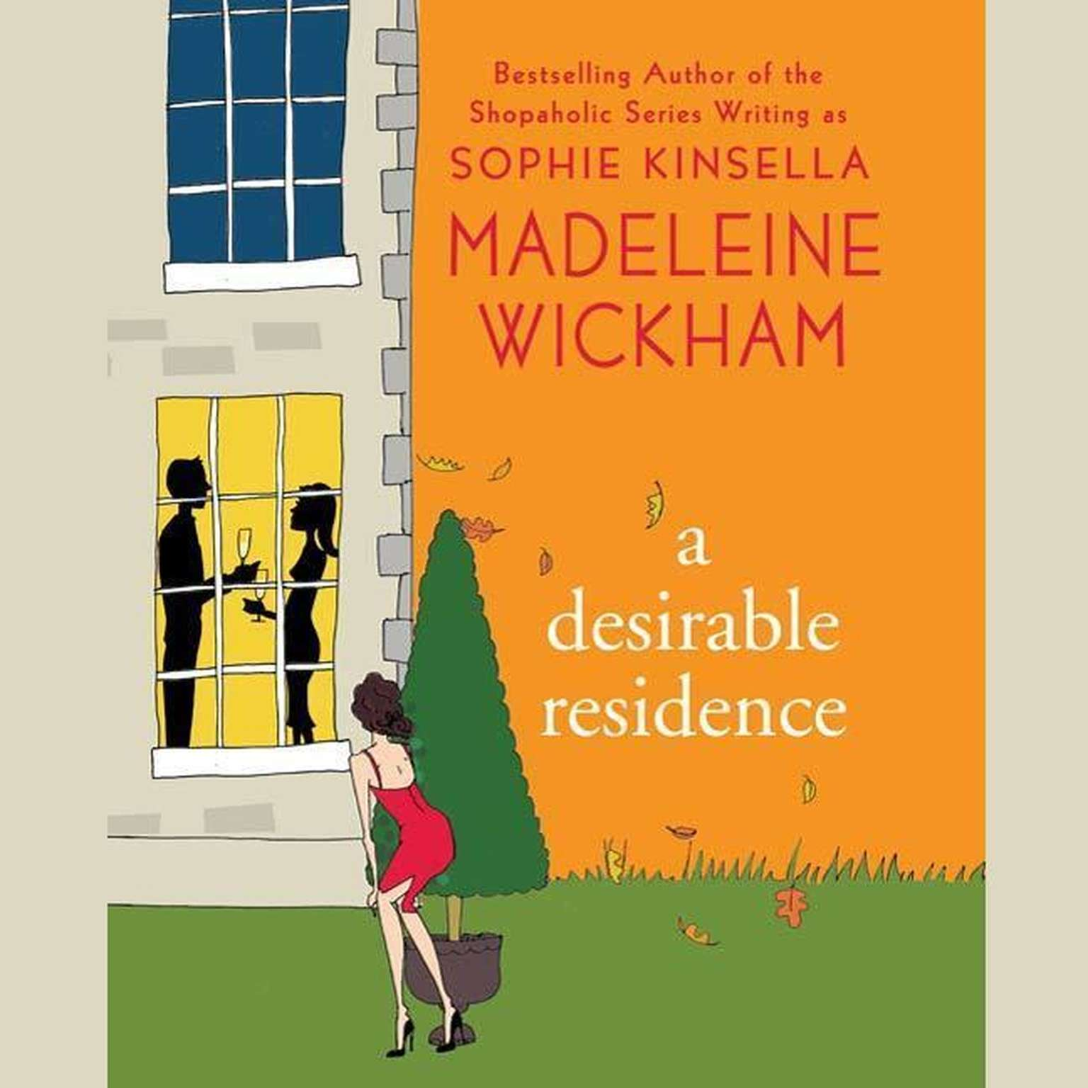 A Desirable Residence: A Novel of Love and Real Estate Audiobook