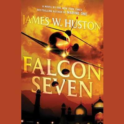 Falcon Seven: A Thriller Audiobook, by James Huston