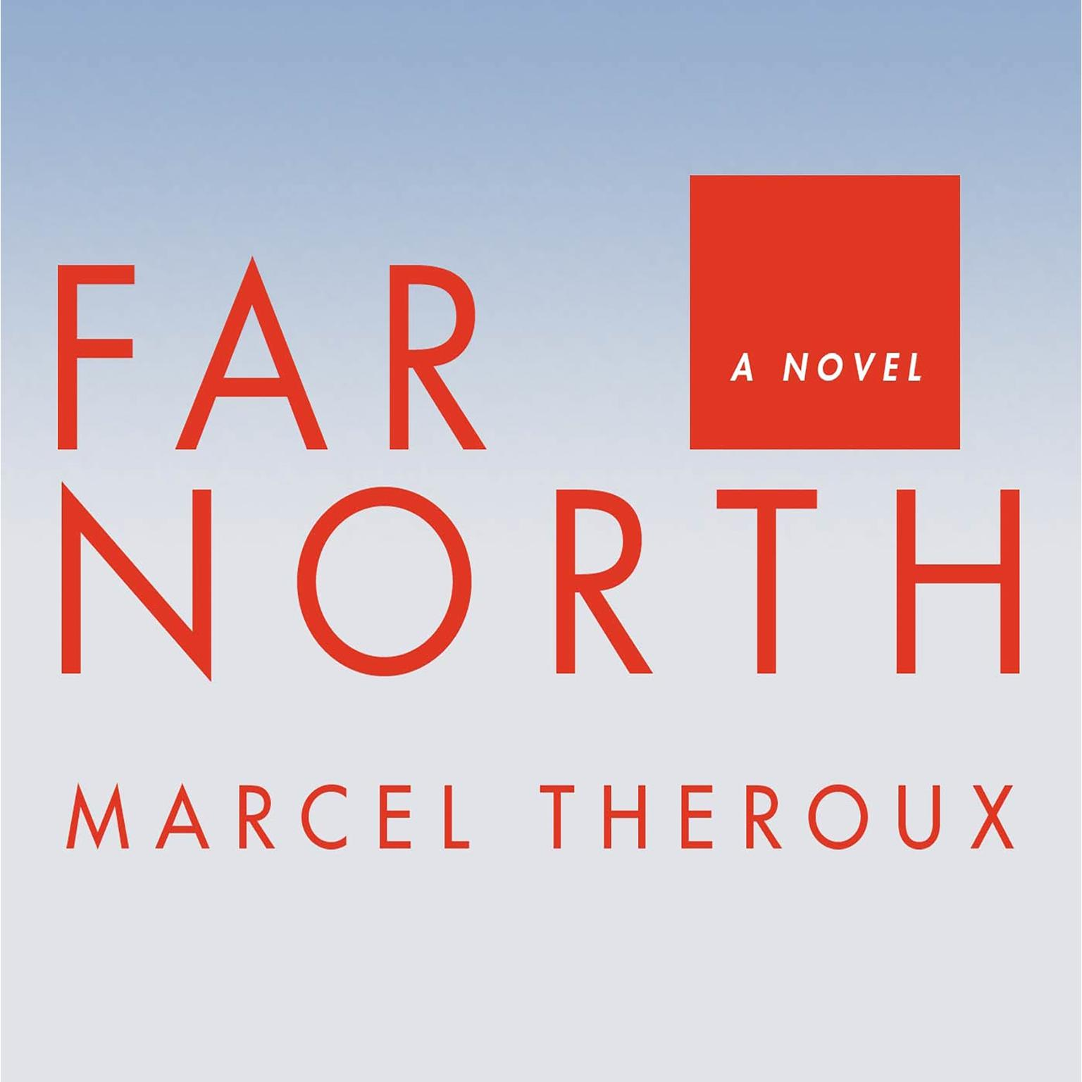 Printable Far North: A Novel Audiobook Cover Art