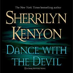 Dance With the Devil: A Dark-Hunter Novel Audiobook, by
