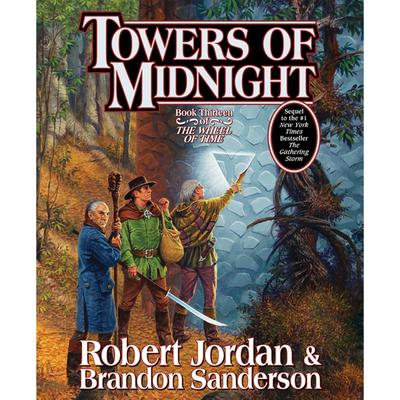 Towers of Midnight: Book Thirteen of The Wheel of Time Audiobook, by Robert Jordan