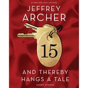 And Thereby Hangs a Tale, by Jeffrey Archer