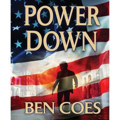 Power Down Audiobook, by Ben Coes