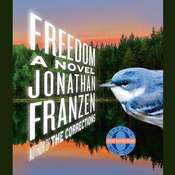 Freedom: A Novel, by Jonathan Franzen