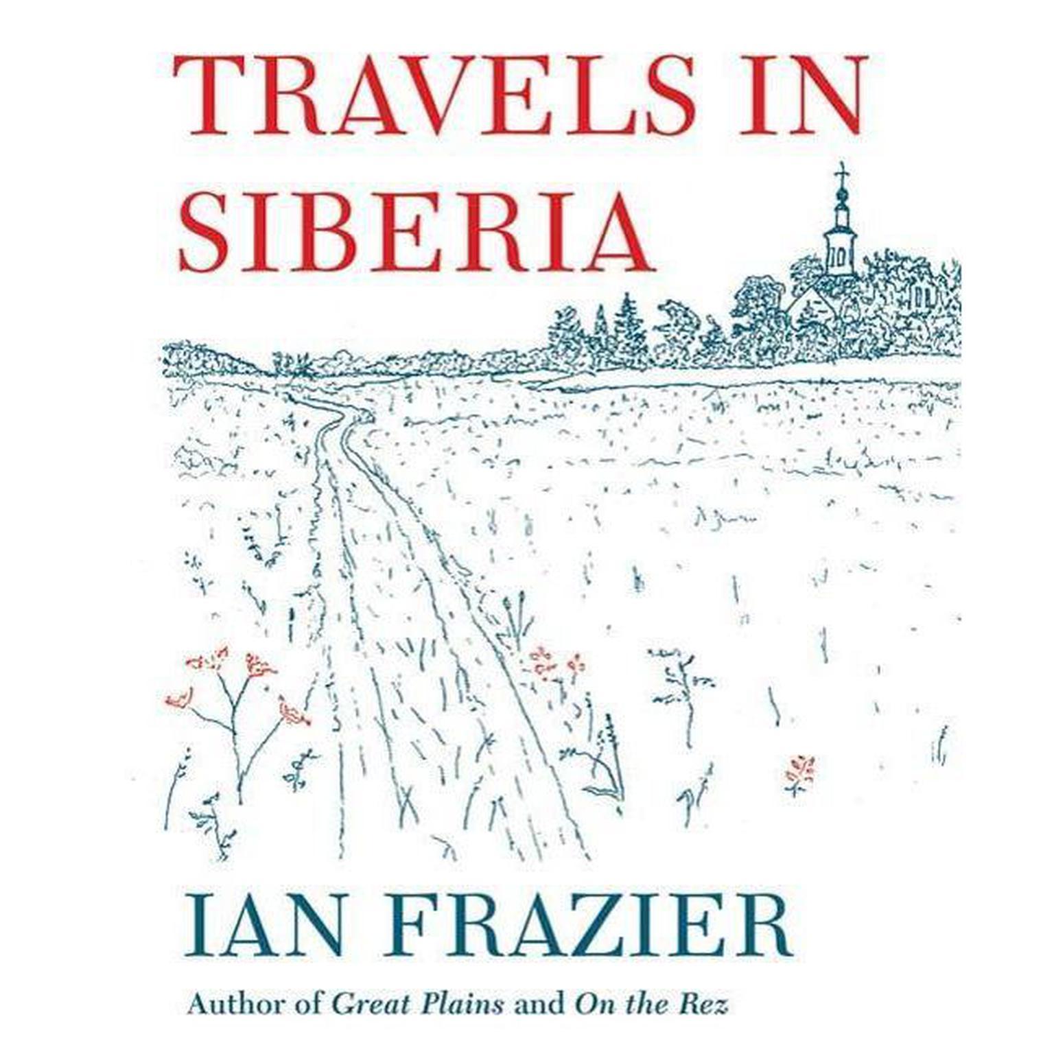 Printable Travels in Siberia Audiobook Cover Art