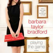 Playing The Game, by Barbara Taylor Bradford