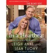 In a Heartbeat: Sharing the Power of Cheerful Giving Audiobook, by Sean Touhy, Leigh-Ann Touhy