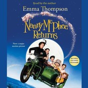 Nanny McPhee Returns, by Emma Thompson
