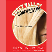 Sweet Valley Confidential: Ten Years Later Audiobook, by Francine Pascal
