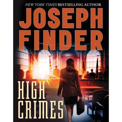 High Crimes: A Novel Audiobook, by Joseph Finder