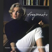 Fragments: Poems, Intimate Notes, Letters Audiobook, by Marilyn Monroe, Bernard Stanley Stanley
