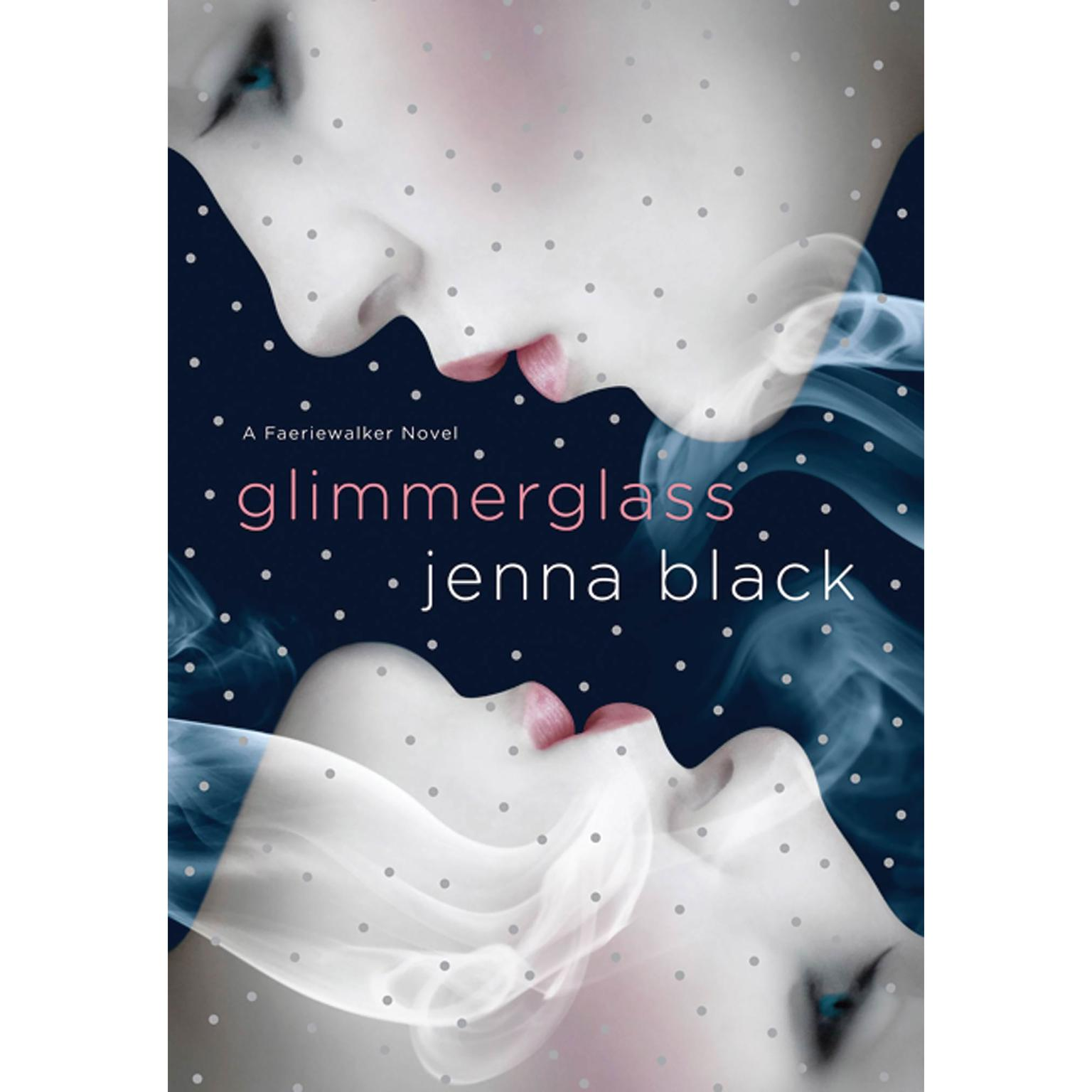Printable Glimmerglass: A Faeriewalker Novel Audiobook Cover Art