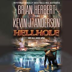 Hellhole Audiobook, by Brian Herbert, Kevin J. Anderson