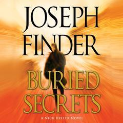 Buried Secrets: A Nick Heller Novel Audiobook, by Joseph Finder