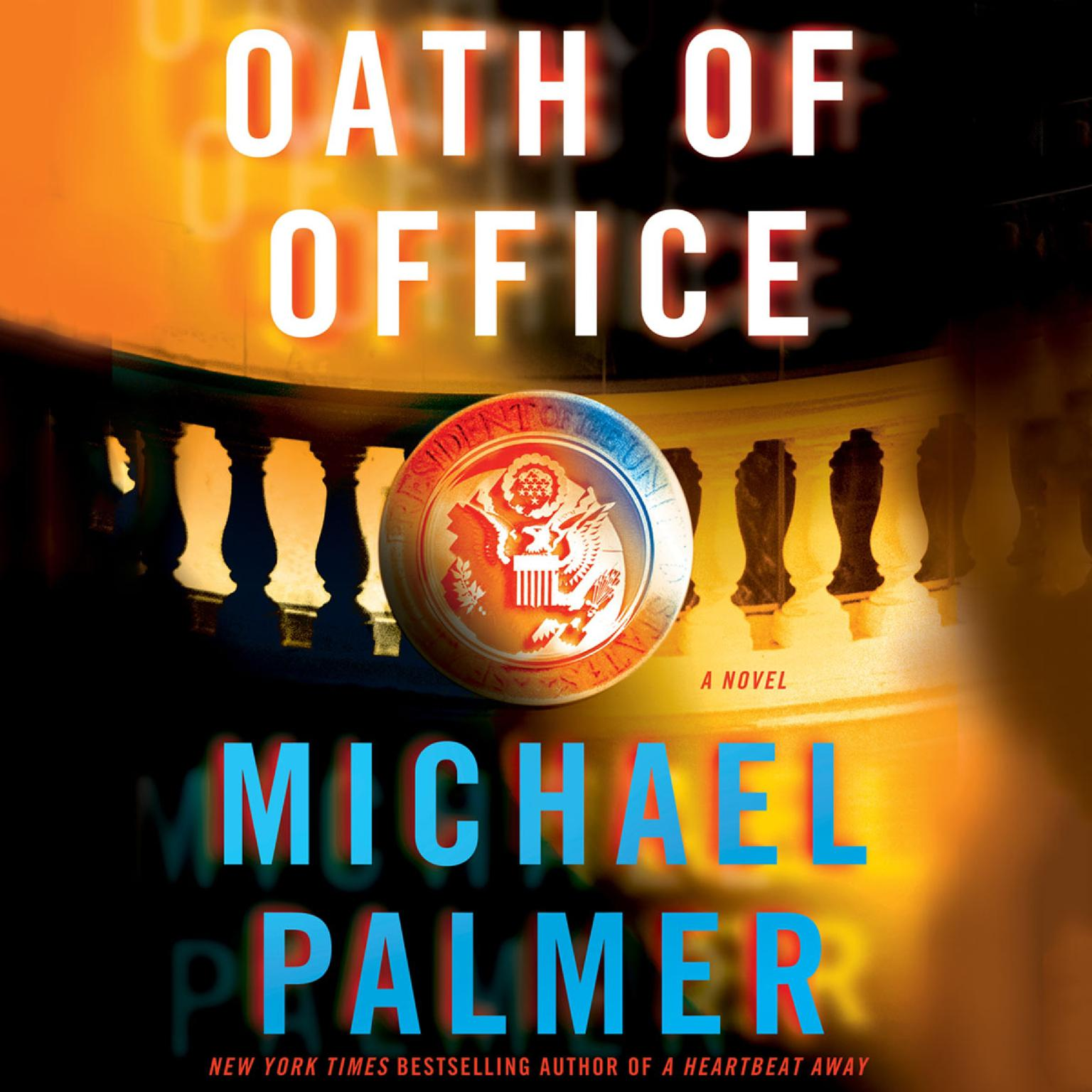 Printable Oath of Office: A Novel Audiobook Cover Art
