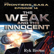 The Weak and the Innocent Audiobook, by Ryk Brown