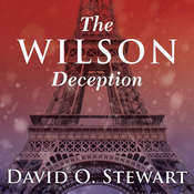 The Wilson Deception Audiobook, by David O. Stewart