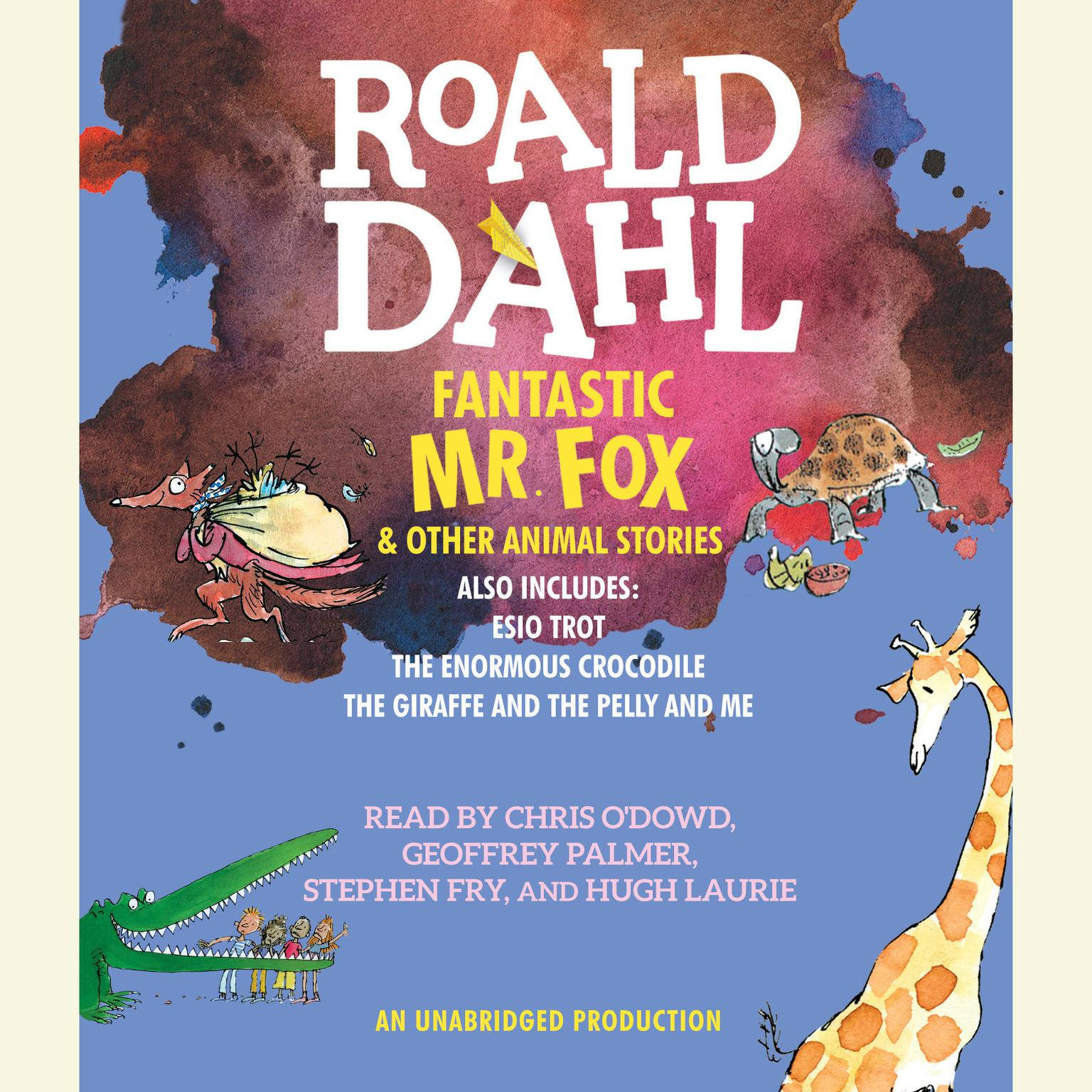 Fantastic Mr Fox And Other Animal Stories Audiobook Listen Instantly