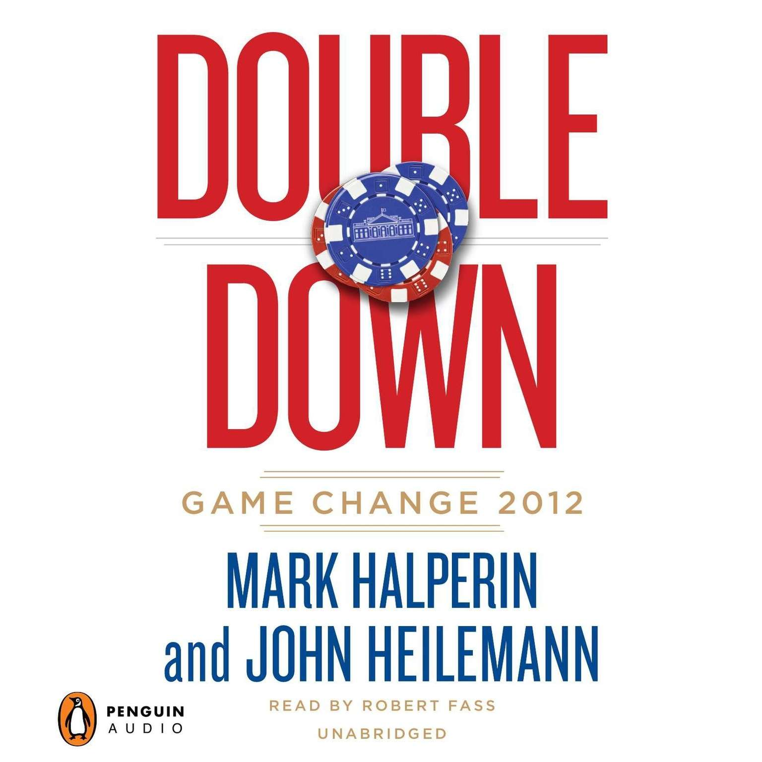 Printable Double Down: Game Change 2012 Audiobook Cover Art